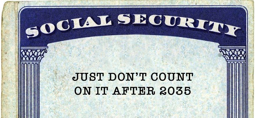 dont count on social security after 2035